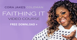Cora Jakes Coleman Faithing It Digital Video Series (Digital Product)