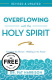 Overflowing with the Holy Spirit Free Feature Message (PDF Download)
