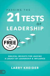 Free Feature Message: Passing the 21 Tests of Leadership (Digital Download)