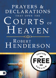 PRAYERS AND DECLARATIONS THAT OPEN THE COURTS OF HEAVEN Free Feature Message (Digital Download)