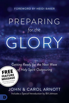 FREE! Preparing for the Glory Feature Message (Digital Download)