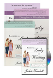 Raising a Lady in Waiting Free E-Course Session (Digital Product)