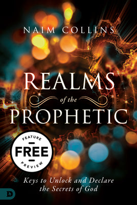 Realms of the Prophetic Free Feature Message (PDF Download)