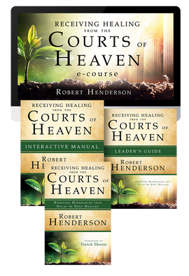 Receiving Healing from the Courts of Heaven Ecourse (Digital Product)