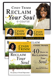 Reclaim Your Soul Ecourse with Dr. Cindy Trimm (Digital Product)