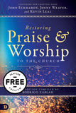 Restoring Praise and Worship to the Church Free Feature Message (PDF Download)