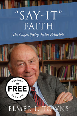 Objectifying Faith Principle Say-It-Faith Free Feature Message (PDF Download)