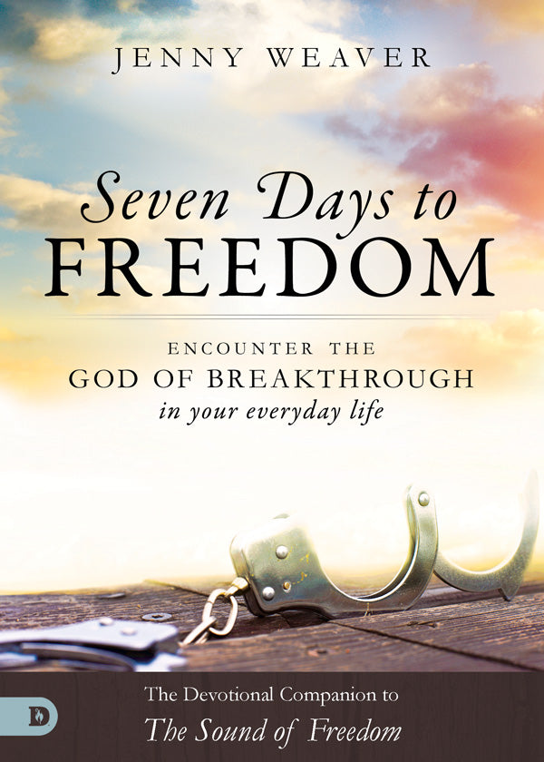 Seven Days to Freedom: Encounter the God of Breakthrough in your Everyday Life Free Devotional (PDF Download)