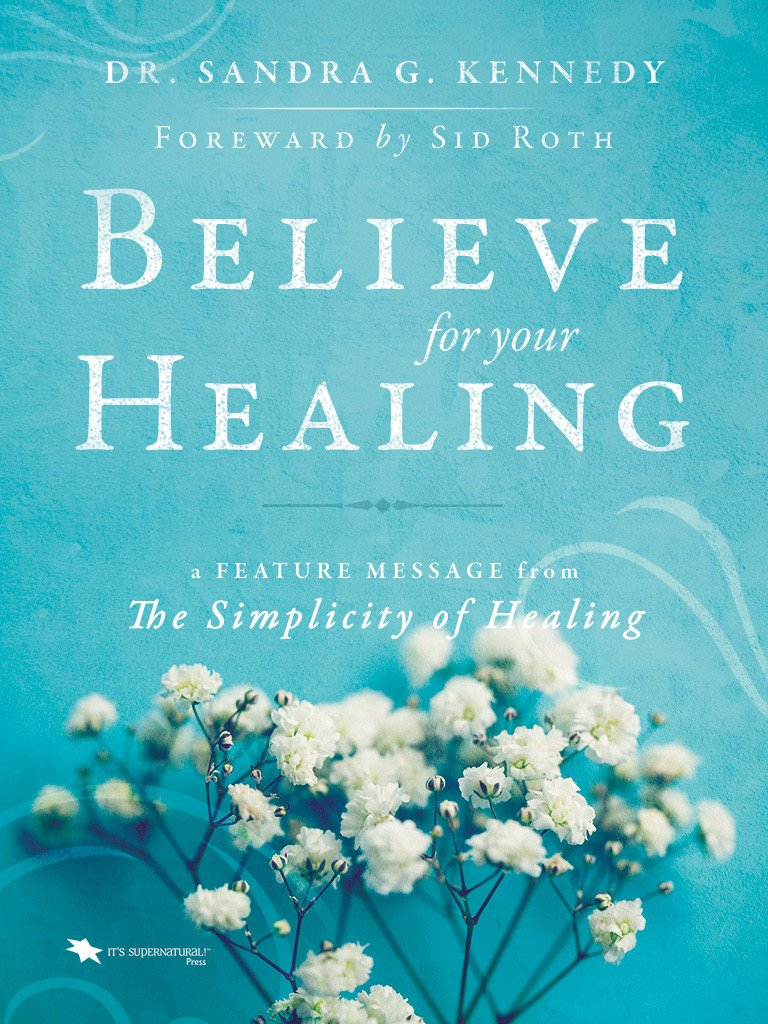 Believe for Your Healing Feature Message