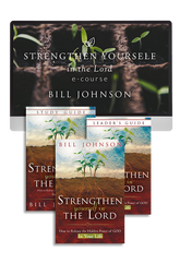 Strengthen Yourself in the Lord Ecourse with Bill Johnson (Digital Product)