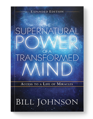 Supernatural Power of a Transformed Mind Expanded Edition