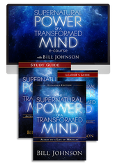 Supernatural Power of a Transformed Mind ECourse ~ Bill Johnson (Digital Product)