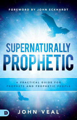 Supernaturally Prophetic