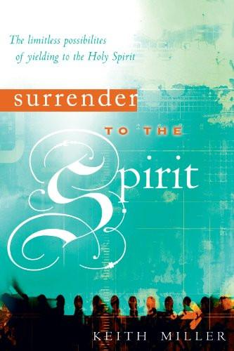 Surrender to the Spirit