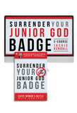 Surrender Your Jr God Badge Ecourse with Jackie Kendall (Digital Product)