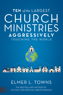 Ten of the Largest Church Ministries Aggressively Touching the World (PDF Download)