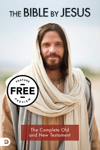 The Bible by Jesus: The Complete Old and New Testament Free Feature Message (Digital Download)