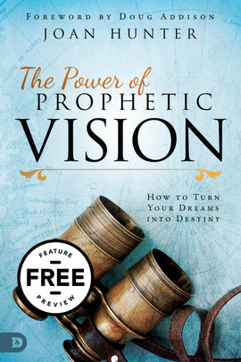 The Power of Prophetic Vision Free Feature Message (PDF Download)