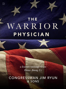The Warrior Physician - Free Feature Message
