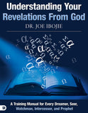 Understanding Your Revelations From God