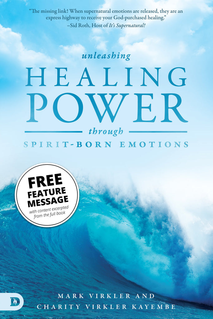 Unleashing Healing Power Through Spirit-Born Emotions Feature Message (Digital Download)