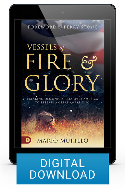Vessels of Fire and Glory (DIGITAL DOWNLOAD)