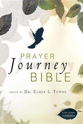 Prayer Journey Bible, Notes by Elmer Towns