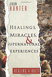 Healings, Miracles,and Supernatural Experiences
