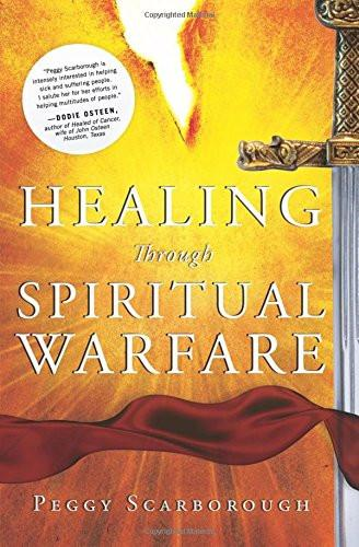Healing through Spiritual Warfare Revised