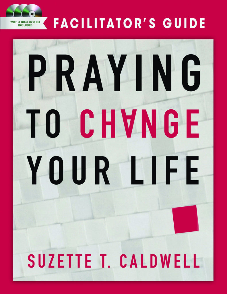 Praying to Change your Life Facilitator