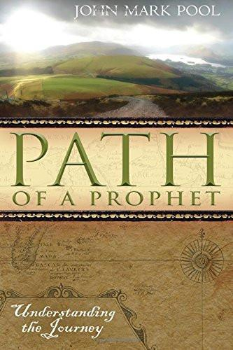 The Path of a Prophet
