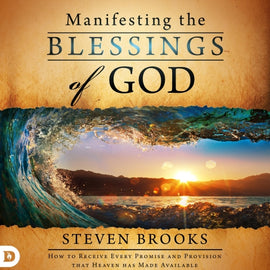 Manifesting the Blessings of God (Digital Audiobook)
