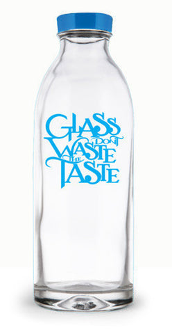 'Glass Don't Waste the Taste'