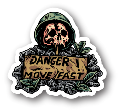 DANGER KEEP MOVING STICKER