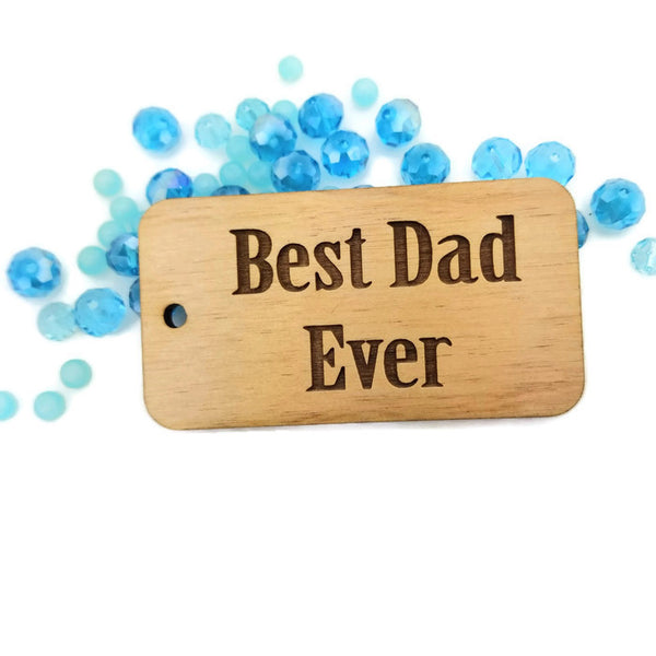 Best Dad Ever Wood Tag | Fashion Jewellery Outlet