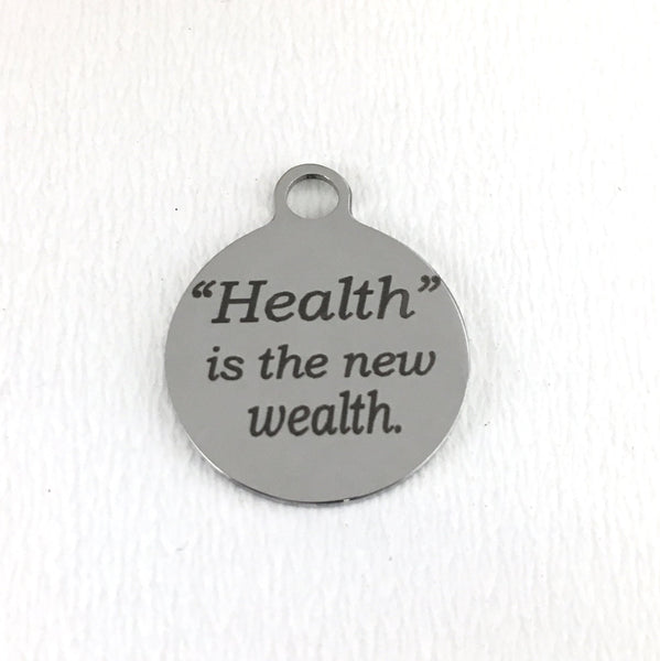 Health is the new wealth round charm | Fashion Jewellery Outlet