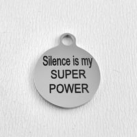 Silence is the SUPER POWER Personalized Charm | Fashion Jewellery Outlet
