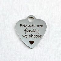Friends are family we choose Heart Charm | Fashion Jewellery Outlet