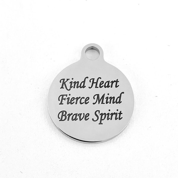 Kind Heart Fierce Mind Brave Spirit Engraved Charm | Fashion Jewellery Outlet