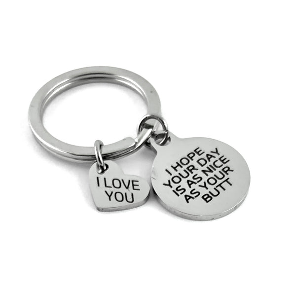 I hope your day is as your Butt Custom Keychain | Fashion Jewellery Outlet
