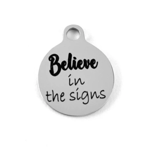 Believe in the signs Laser Engraved Charms | Fashion Jewellery Outlet