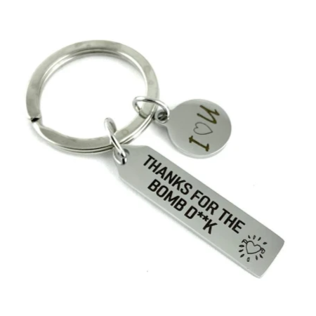 THANKS FOR THE BOMB D**K Laser Engraved Custom Key Chain | Fashion Jewellery Outlet