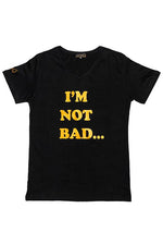 "Black & Gold - ""I'M NOT BAD...I'M BAD ASS"" T-Shirt, comfort fit, V neck"