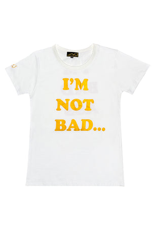 "Load image into Gallery viewer, ""I'M NOT BAD...I'M BAD ASS"" T-shirt, slim fit round neck"
