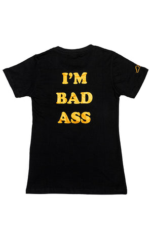 "Black & Gold - ""I'M NOT BAD...I'M BAD ASS"" T-Shirt, slim fit, round neck"