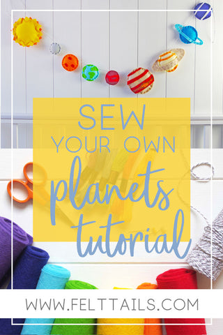 Sew your own planets tutorial
