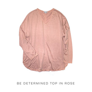Be Determined Top in Rose