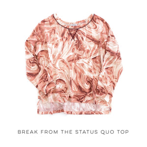 Break From the Status Quo Top