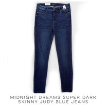 Load image into Gallery viewer, Midnight Dreams Super Dark Skinny Judy Blue Jeans