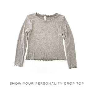 Show Your Personality Crop Top